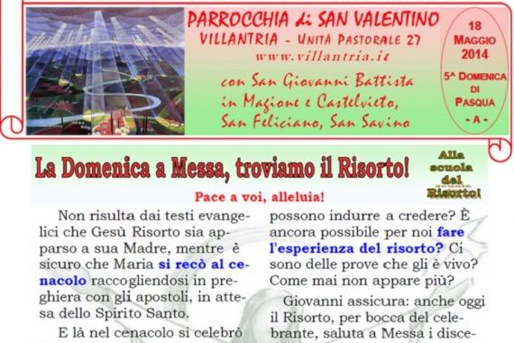 18.5.2014 – 5^ Domenica di Pasqua: la Domenica a Messa troviamo il Risorto!