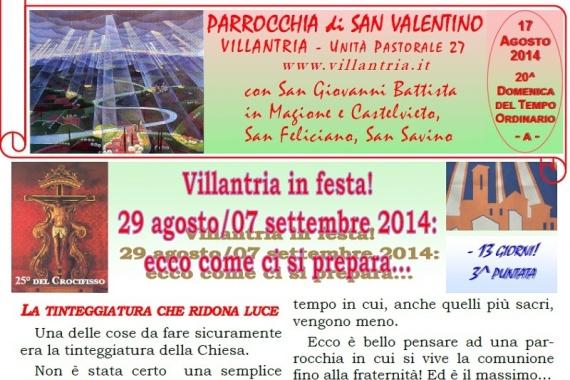 17.08.2014 – 20^ Tempo Ordinario: Villantria in festa! 29 agosto/07 settembre 2014: ecco come ci si prepara …